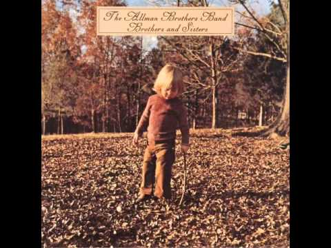 Allman Brothers – Brothers and Sisters – FULL ALBUM – HQ 320