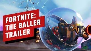Fortnite - The Baller Trailer
