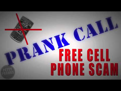 PRANK CALL – Free Cell Phone Scam