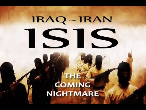 ISIS , IRAQ & IRAN : Preview of ' End Time ' Global Chaos