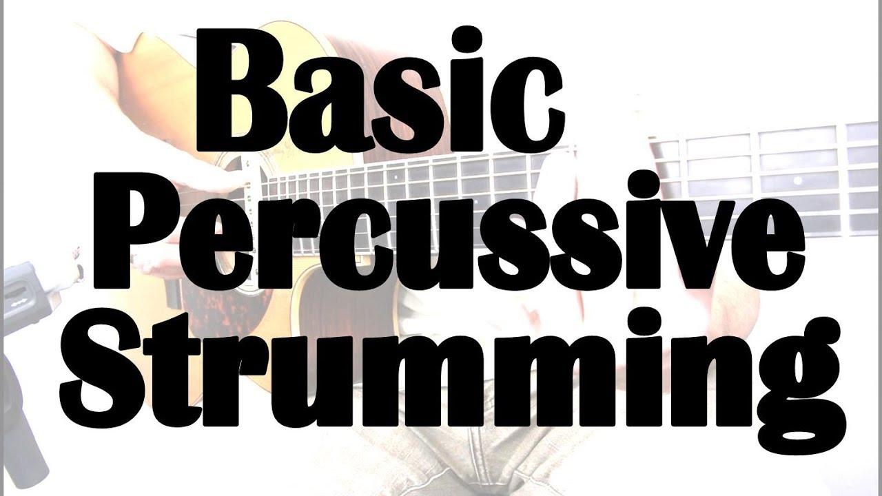 Advanced Strumming Techniques in HD – Lesson 1 – Basic Percussive Strumming