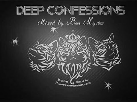 Deep Confession (July 2015 mixed by Ben Myster )