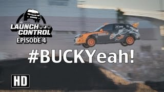 Bucky Lasek Rally Driver - Launch Control Episode 4