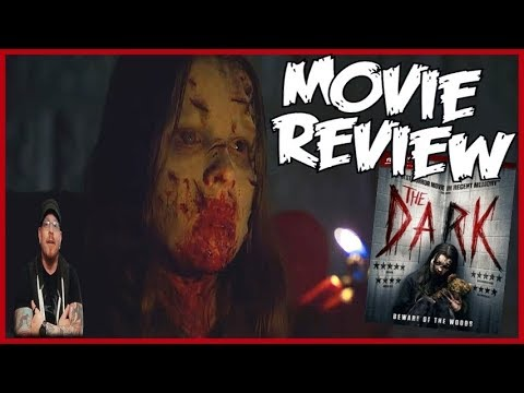 The Dark (2018) Horror Movie Review - Subscriber requested
