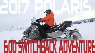 1. STV 2017 Polaris 600 Switchback Adventure