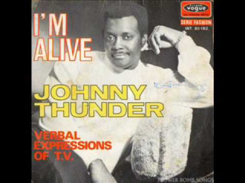 I'm Alive (Song) by Johnny Thunder