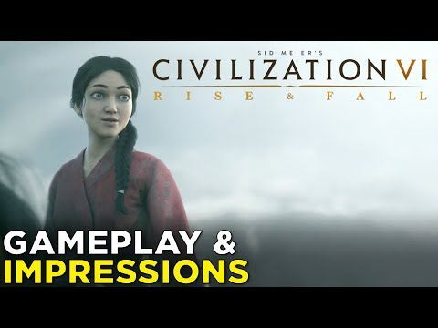 Civilization VI: Rise and Fall — HANDS-ON Impressions & Gameplay! (видео)