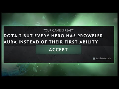 Dota 2 but Every Hero has Prowler Aura instead of their First Ability