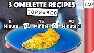 3 Omelette Recipes COMPARED by SORTEDfood