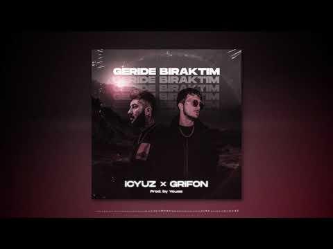Grifon x İçyüz - Geride Bıraktım (Official Audio)