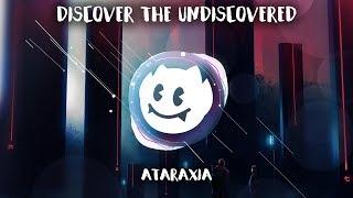 Download Lagu Discover The Undiscovered Ep. 02 ✨ Ataraxia Mp3