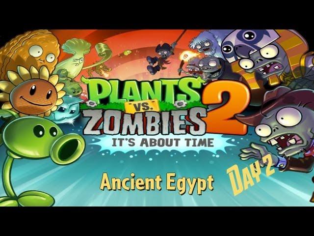 Plants vs  Zombies™ 2 - Walkthrough - Ancient Egypt - Day 2