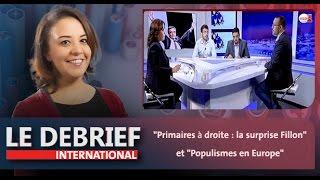 """Le debrief: """"Primaires à droite : la surprise Fillon"""" et """"Populismes en Europe"""""""