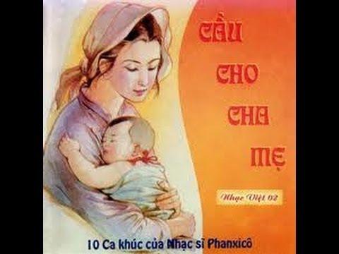 Cầu Cho Cha Mẹ - Thánh Ca Chọn Lọc [Album]
