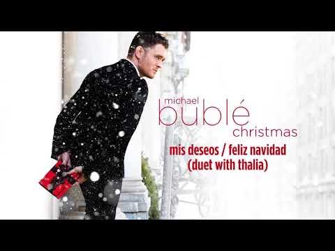 Michael Bublé - Mis Deseos / Feliz Navidad (ft. Thalia) [Official HD]