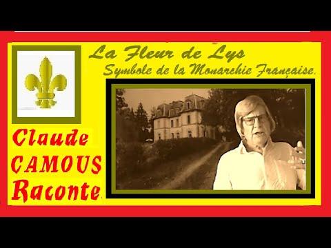La Fleur de Lys : «Claude Camous Raconte» le symbole de la Monarchie Française.