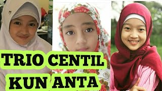Video Foto-foto TRIO CENTIL KUN ANTA ~ Amalia Utami Dan Najwa Kun Anta   Para Pemain Sinetron Kun Anta MP3, 3GP, MP4, WEBM, AVI, FLV Agustus 2018