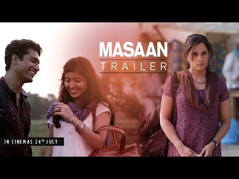 MASAAN: Official Trailer | Releasing 24 July | Richa Chadha, Sanjay Mishra, Vicky Kaushal