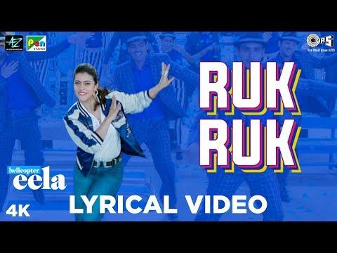 Ruk Ruk Lyrical Video - Helicopter Eela   Kajol   Palomi Ghosh   Raghav Sachar   Anu Malik
