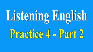 English Listening Practice Level 4 - Part 2 (Lesson 71 - 85) - Learn English Listening Lessons Online.Link download Text : https://goo.gl/OwFGBU▶ English Listening Practice Level 4 - Part 1: https://youtu.be/l3wC49vEYRg▶ English Listening Practice Level 1 (full): https://youtu.be/qYb0LCqqJbU▶ English Listening Practice Level 2 (full): https://youtu.be/64DApbWVaLI▶ English Listening Practice Level 3 (full): https://youtu.be/rmpYviMXleM *Lesson 71 - 85*71.   The Expulsion of the Acadians - 00:0772.   The Florida Everglades - 03:4873.   The Great Walls of China - 07:0174.   The Internet - 09:5575.   The Planetarium - 13:0676.   Alexander Graham Bell - 15:3577.   The Story of Anne Frank - 18:5278.   Charlotte Church - 22:4279.   Christmas Holidays - 26:5380.   Garage Sales and Yard Sales - 31:00 81.   Helen Keller - 34:2482.   Trial By Jury - 38:3883.   A Favourite Place - 42:4684.   Business Ethics - 46:4085.   Colonial Williamsburg - 50:22☞ Thanks for watching!☞ Please share and like if you enjoyed the video :) thanks so much ♥───────────────────▶ Please subscribe to update new videos.   Subscribe To Update New Lesson:https://www.youtube.com/channel/UCV1h_cBE0Drdx19qkTM0WNw?sub_confirmation=1