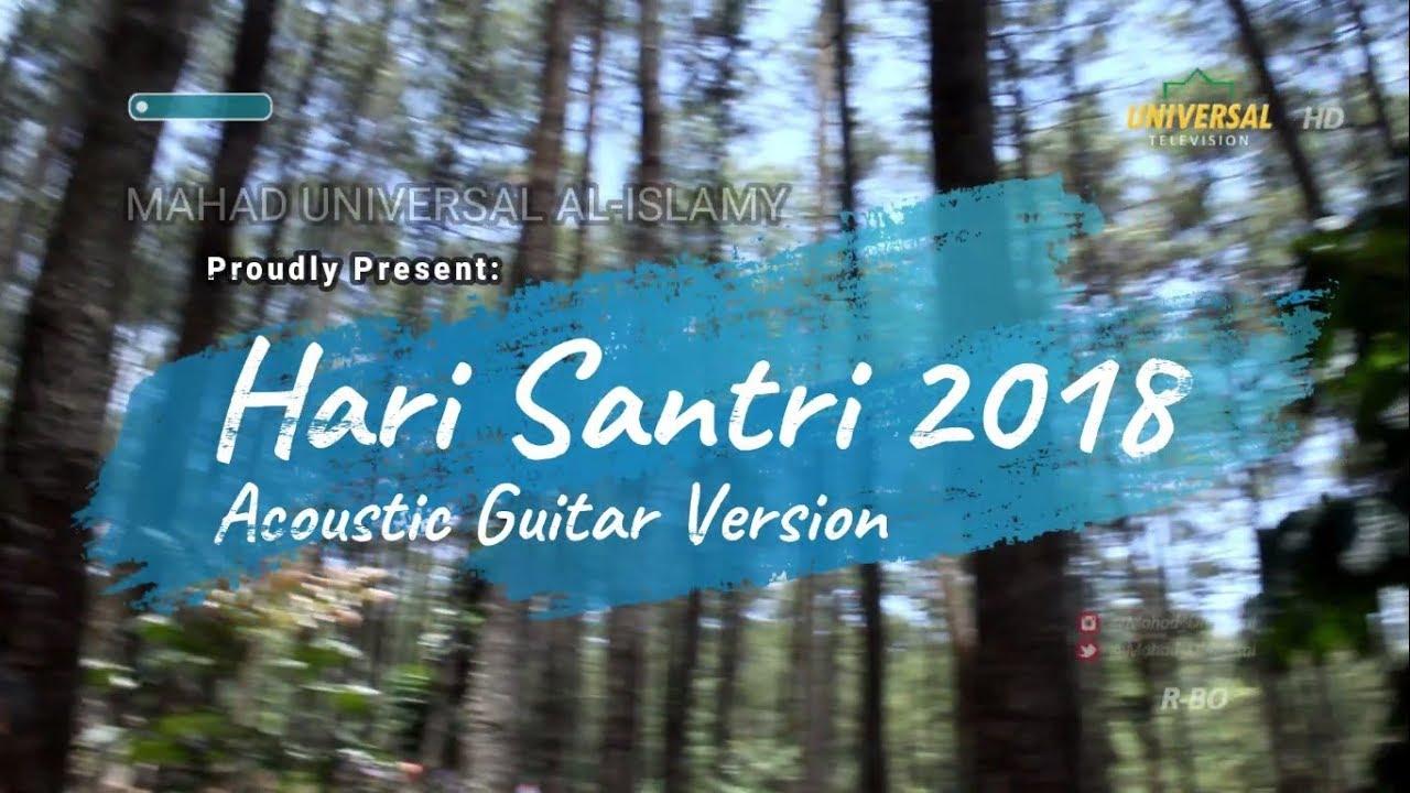 LAGU HARI SANTRI NASIONAL 2018 Acoustic Guitar Version by Santri Universal