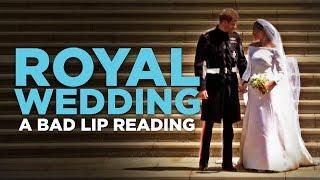 "Video ""ROYAL WEDDING"" — A Bad Lip Reading MP3, 3GP, MP4, WEBM, AVI, FLV Mei 2018"