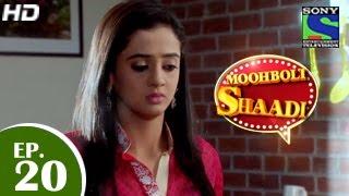 Mooh Boli Shaadi - मुह बोली शादी - Episode 20 - 24th March 2015