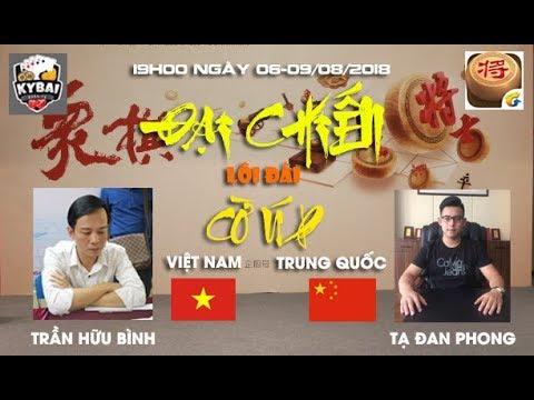 [Trận 1] Trần Hữu Bình vs Tạ Đan Phong : Tranh hùng cờ úp online Việt Trung 2018 (P.1)