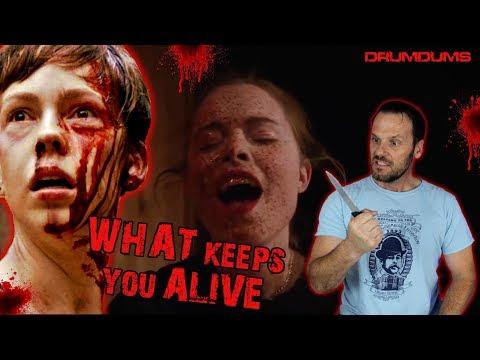 Drumdums Loves WHAT KEEPS YOU ALIVE (2018 Psychotic Horror!)