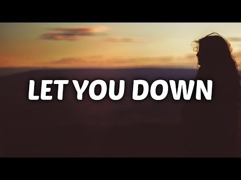 Video NF - Let You Down (Lyrics) download in MP3, 3GP, MP4, WEBM, AVI, FLV January 2017
