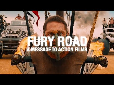 Fury Road: A Message to Action Films | Video Essay