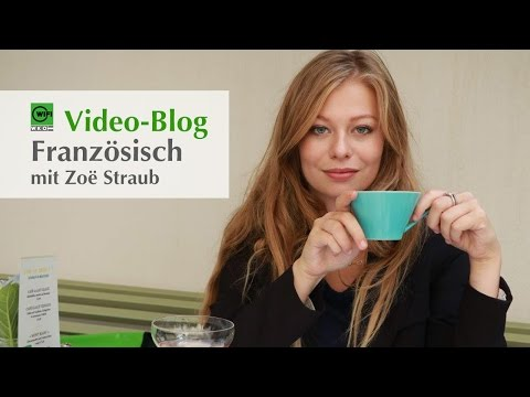 WIFI-Video-Blog: Französisch mit Zöe Straub