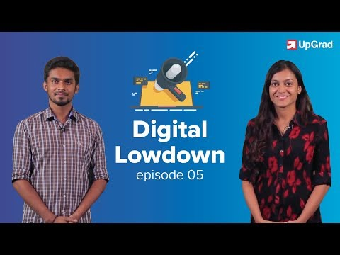 UpGrad Digital Lowdown #5 | Marketing News [June 2018]