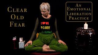 Cannabis Elevation Meditation Practice #3: Clear Old Fear by Marijuana Straight Talk
