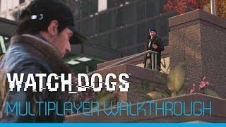 Watch Dogs 9 минут сетевого геймплея