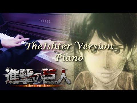 【TheIshter's PIANO TV SIZE】Shingeki no Kyojin ED - Beautiful Cruel World (видео)