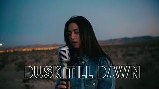 Video Dusk Till Dawn - Zayn & Sia (Cover) MP3, 3GP, MP4, WEBM, AVI, FLV Maret 2018