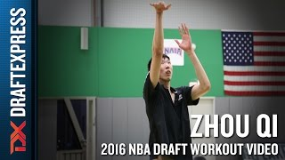 Zhou Qi 2016 NBA Pre-Draft Workout Video