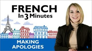 Learn French - How To Apologize In France לימוד צרפתית סרטונים