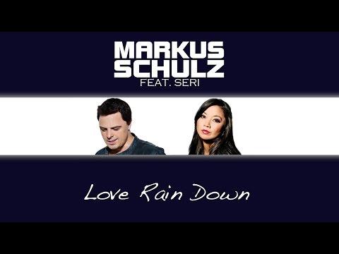 Markus Schulz feat. Seri - Love Rain Down (4 Strings Remix)