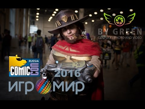 Игромир & Comic Con Russia 2016 - Cosplay / Косплей