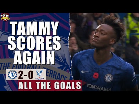 Tammy Abraham scores again! Chelsea 2-0 Crystal Palace Premier League Goals