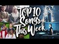 TOP 10 Songs Of The Week - July 01, 2017