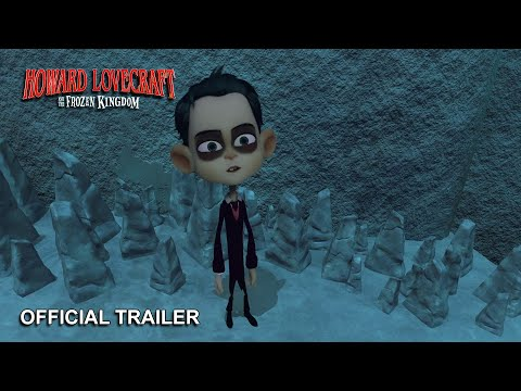 Howard Lovecraft and the Frozen Kingdom_Official Trailer 2