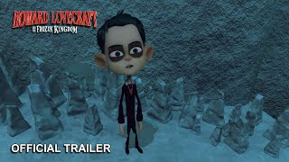 Nonton Howard Lovecraft And The Frozen Kingdom   Official Trailer 2 Film Subtitle Indonesia Streaming Movie Download