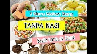 Download Video TIPS DIET : 9 Menu Makan Siang Tanpa Nasi, Baik Dikonsumsi Saat Diet MP3 3GP MP4