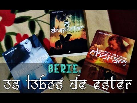 Série: OS LOBOS DE ESTER  ATITUDE LITERÁRIA 