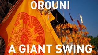 Orouni - A Giant Swing