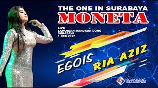Video Egois - Ria Azis - MONETA Live Manukan Surabaya MP3, 3GP, MP4, WEBM, AVI, FLV Juli 2018