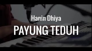 Akad - Payung Teduh| Cover by Hanin Dhiya(Lyrics/Lyric Video)